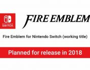 New mainline Fire Emblem game on the way for Switch