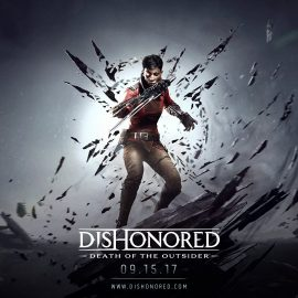 Dishonored 2 Death of the Outsider Announced