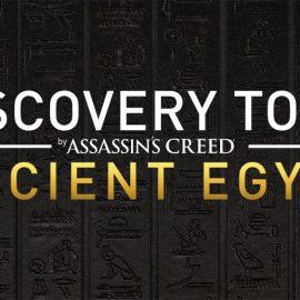 Assassin's Creed: Origins Discover Mode Announced For 2018