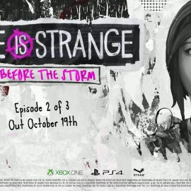 Life Is Strange: Before The Storm Second Episode Coming Next Week