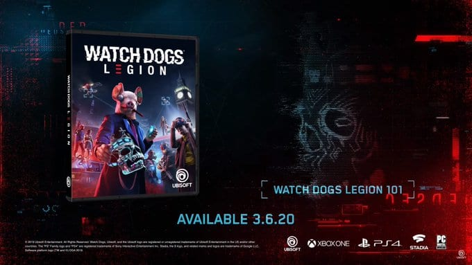 E3 Games 2020.E3 2019 Watch Dogs Legion Announced For March 6 2020